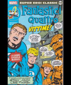 Super Eroi Classic - Fantastici 4 - Vittime! - n. 114 - settimanale