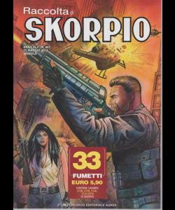 Raccolta di Skorpio - n. 557 - 25 maggio 2019 - mensile - 33 fumetti -