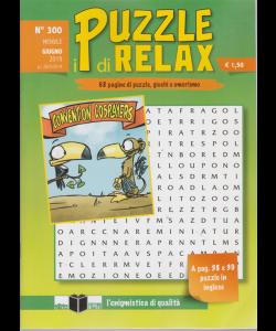 I Puzzle Di Relax - n. 300 - mensile - giugno 2019 -