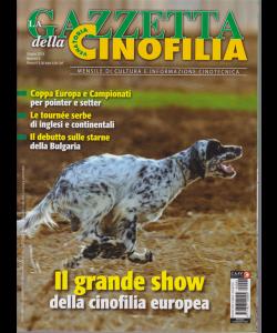 La gazzetta della cinofilia venatoria - n. 6 - giugno 2019 - mensile -