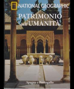 Patrimonio Dell'umanità - National Geographic - Spagna e Portogallo - n. 23 - settimanale - 20/2/2019 -