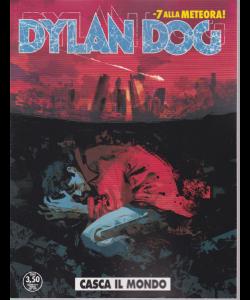 Dylan Dog - Casca Il Mondo - n. 393 - giugno 2019 - mensile -