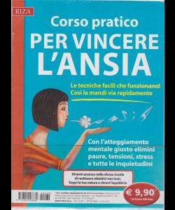 Riza Psicosomatica - Corso pratico per vincere l'ansia - n. 460 - giugno 2019 -
