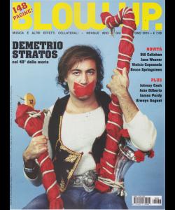 Blow Up Rock - Demetrio Stratos - n. 253 - giugno 2019 - 148 pagine! - mensile