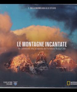 Le Montagne Incantate -Dalla Marmolada allo Stelvio - n. 2 -