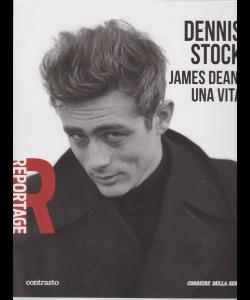 Reportage - Dennis Stock James Dean una vita - n. 20 - settimanale
