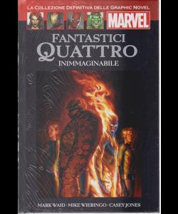 Graphic Novel Marvel - Fantastici Quattro - Inimmaginabile - n. 21 - 1/6/2019 - quattordicinale - copertina rigida
