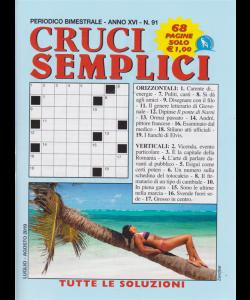 Cruci Semplici - n. 91 - bimestrale - luglio - agosto 2019 - 68 pagine