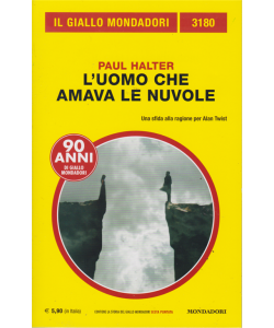 Il giallo Mondadori - n. 3180 - Paul Halter - L'uomo che amava le nuvole - giugno 2019 -