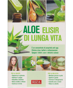 Aloe elisir di lunga vita - n. 93 - giugno 2019 -
