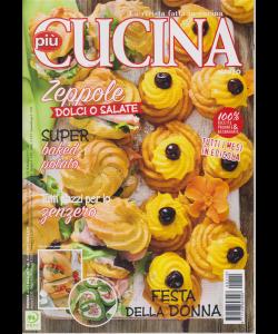 Piu' Cucina - n. 112 - mensile - marzo 2019 -