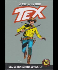 Tex - n. 76 - settimanale - Uno straniero a Cedar City - copeertina rigida