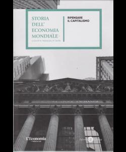 Storia del'economia mondiale - Ripensare il capitalismo - n. 15 - settimanale - copertina rigida
