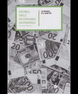 Storia del'economia mondiale - La banca e il ghetto - n. 16 - settimanale - copertina rigida