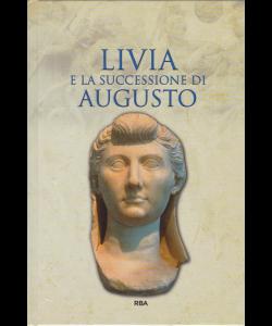 Grecia E Roma - Gli episodi decisivi - Livia e la successione di Augusto - n. 38 - settimanale - 14/6/2019