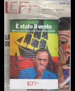Left Avvenimenti - N. 24 - 14 Giugno 2019 - 20 giugno 2019 - settimanale - + il libro E stato il vento - rivista + libro