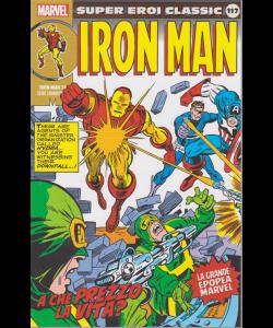 Super Eroi Classic -Iron man - n. 117 - settimanale - A che prezzo la vita?
