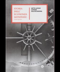 Storia dell'economia mondiale - Sette luoghi comuni sull'economia - n. 17 - settimanale -