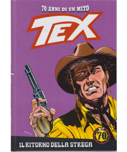 Tex - n. 78 - Il ritorno della strega - settimanale - copertina rigida