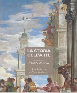 La storia dell'arte raccontata da Philippe Daverio - Manierismo e Controriforma - n. 9 - settimanale