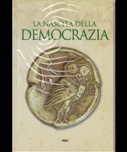 Gli episodi decisivi -Grecia e Roma - La nascita della democrazia - n. 39 - settimanale - 21/6/2019 -