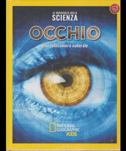 Le Meraviglie Della Scienza - Occhio. Una telecamera naturale - National Geographic kids - n. 24 - settimanale - 22/6/2019 -