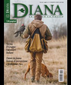 Diana - La Natura  La Caccia - n. 7 - lugliio 2019 - mensile - 128 pagine!