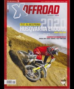 X Off Road - n. 123 - luglio - agosto 2019 - mensile