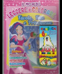 Il mio albo leggere e colorare - Favole, fate e Principesse - + 6 pennarelli Carioca - bimestrale - luglio - agosto 2019 - n. 1 -