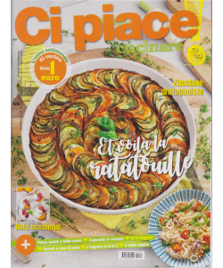 Ci Piace Cucinare ! - n. 124 - settimanale - 25/6/2019