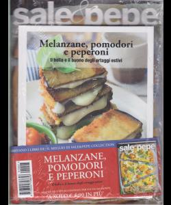 Sale E Pepe - n. 7 - + il libro Melanzane, pomodori e peperoni. Il bello e il buono degli ortaggi estivi - luglio 2019