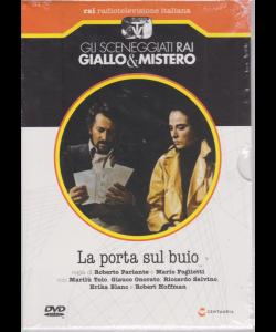 Gli sceneggiati Rai Giallo & Mistero - La porta sul buio - 29/6/2019 - settimanale
