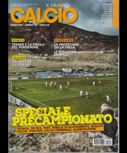 Il Nuovo Calcio - n. 318 - luglio 2019 - mensile