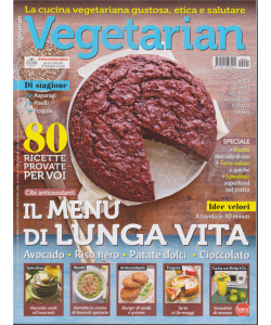 Vegetarian - n. 21 - marzo - aprile 2019 - bimestrale -