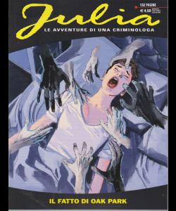 Julia Kendall - Il Fatto Di Oak Park - n. 250 - mensile - luglio 2019 -
