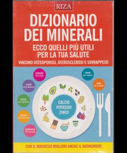 Curarsi mangiando - Dizionario dei minerali - n. 132 - luglio 2019 -
