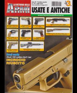 La Vetrina Delle Armi - Usate E Antiche - n. 170 - luglio 2019 - mensile