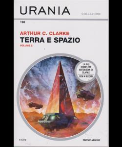 Urania Collezione - Terra E Spazio N.2 - di Arthur C. Clarke - n. 198 - luglio 2019