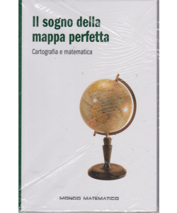 Mondo Matematico4 - Il Sogno della mappa perfetta - n. 24 - settimanale - 5/7/2019 - copertina rigida