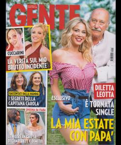Gente - n. 27 - settimanale di attualità - 13/7/2019