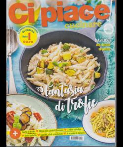 Ci Piace Cucinare ! - n. 126 - 9/7/2019 - settimanale