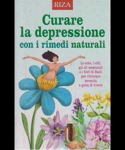 Salute naturale extra - Curare la depressione con i rimedi naturali - n. 122 - luglio 2019 -