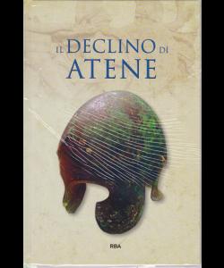 Gli episodi decisivi Grecia e Roma - Il declino di Atene - n. 42 - settimanale - 12/7/2019 -