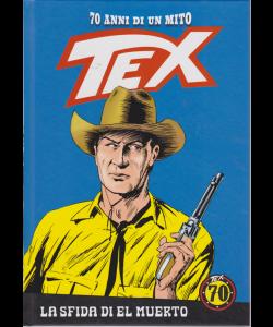 Tex - n. 81 - settimanale - La sfida di el muerto - copertina rigida