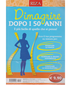 Le ricette perdipeso - Dimagrire dopo i 50 anni. n. 94 - luglio 2019 -