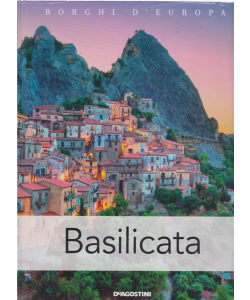 Borghi D'europa - Basilicata - n. 15 - quattordicinale - 13/7/2019