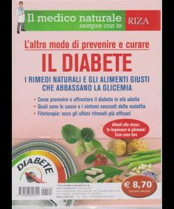 Salute naturale extra - Il medico naturale sempre con te - n. 122 - luglio 2019 - L'altro modo di prevenire e curare il diabete