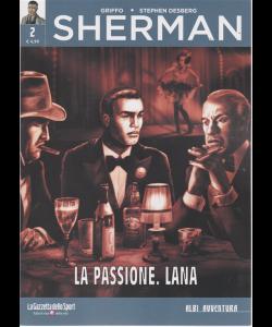 Albi Avventura - Sherman - La passione. Lana . n. 2 - settimanale