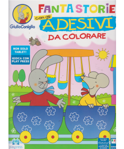 Giulio Coniglio - Fantastorie con gli adesivi da colorare - n. 5 - luglio - agosto 2019 - bimestrale -