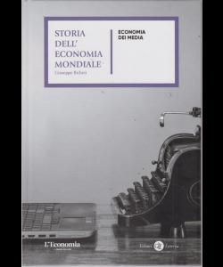 Storia dell'economia mondiale - Economia dei media - n. 21 - settimanale -